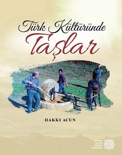 Türk Kültüründe Taşlar , 2018