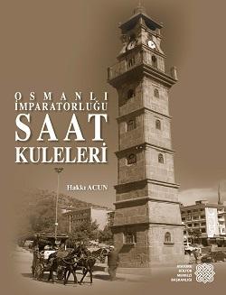 Osmanlı İmparatorluğu Saat Kuleleri, 2018
