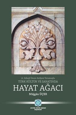 Türk Kültür ve Sanatında Hayat Ağacı, 2019