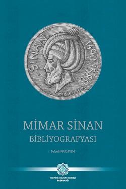 Mimar Sinan Bibliyografyası, 2019