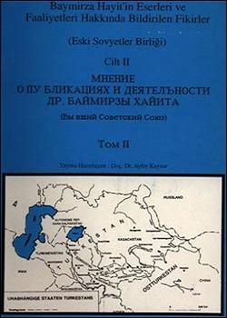 Dr. Baymirza Hayit`in Eserleri ve Faaliyetleri Hakkında Bildirilen Fikirler II, 1994