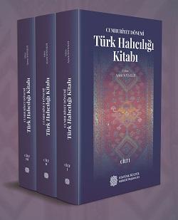 Cumhuriyet Dönemi Türk Halıcılığı Kitabı (3 Cilt), 2020