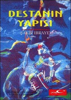 Destanın Yapısı (Kazak Destanlarında İnsan, Zaman ve Mekân), 1998