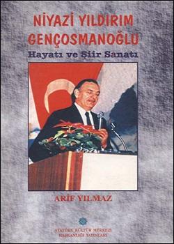 Niyazi Yıldırım Gençosmanoğlu Hayatı ve Şiir Sanatı, 2000